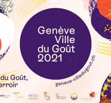 Ginevra, Città svizzera del Gusto 2021