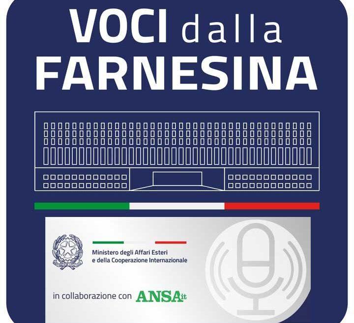 """""""Voci dalla Farnesina"""", il nuovo canale podcast del MAECI in collaborazione con l'ANSA"""